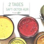 Fit in den Herbst:  2 Tages Saft-Detox-Kur